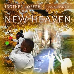 BROTHER JOSEPH - New Heaven