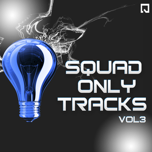 VARIOUS - Squad Only Tracks Vol 3 EP