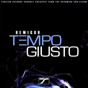 TEMPO GIUSTO - Demigod