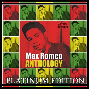 ROMEO, Max - Max Romeo Anthology