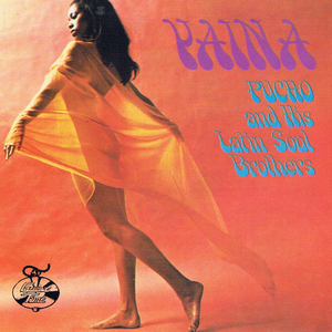 PUCHO & THE LATIN SOUL BROTHERS - Yaina