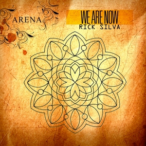 SILVA, Rick - We Are Now