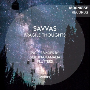 SAVVAS - Fragile Thoughts