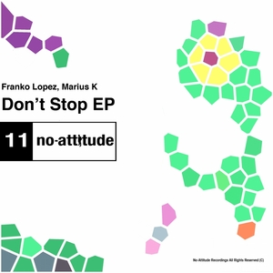 LOPEZ, Franko/MARIUS K - Don't Stop EP