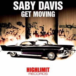 DAVIS, Saby - Get Moving