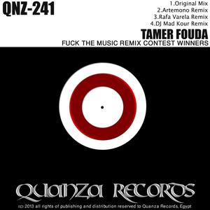FOUDA, Tamer - Fuck The Music Remix Contest Winners
