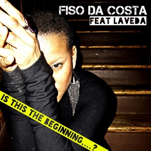 FISO DA COSTA feat LA VEDA - Is This The Beginning?