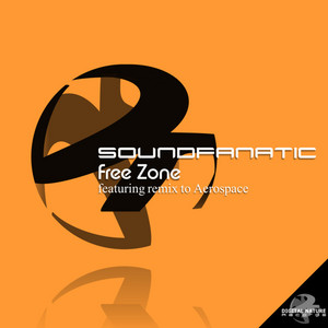 SOUNDFANATIC/AEROSPACE - Free Zone