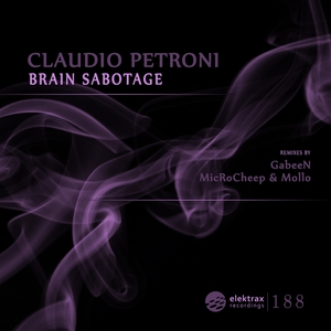 PETRONI, Claudio - Brain Sabotage