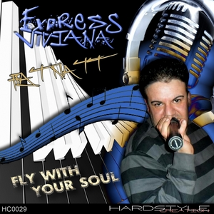 EXPRESS VIVIANA - Fly With Your Soul