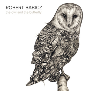BABICZ, Robert - The Owl & The Butterfly