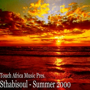 STHABISOUL/ELEROOTS/DARKNESS REIGN/ST CMPS - Touch Africa Music Presents Summer 2000