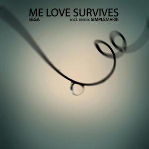 5EGA - Me Love Survives