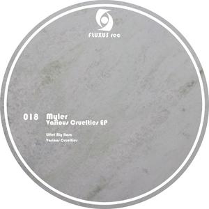MYLER - Various Cruelties EP