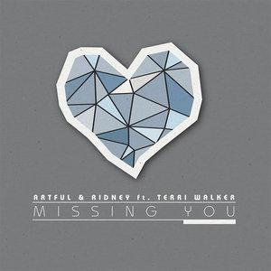 ARTFUL/RIDNEY feat TERRI WALKER - Missing You