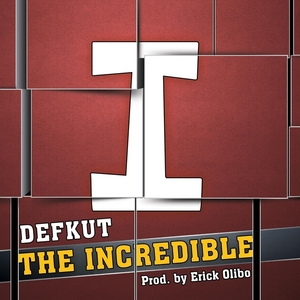 DEFKUT - The Incredible