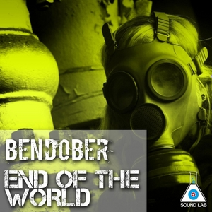 BENDOBER - End Of The World