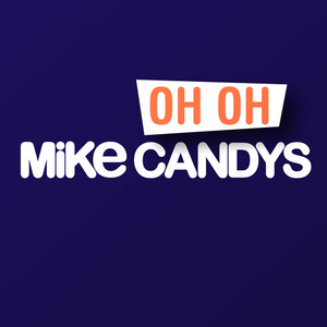 CANDYS, Mike - Oh Oh