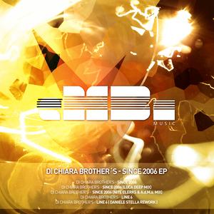 DI CHIARA BROTHERS - Since 2006 EP