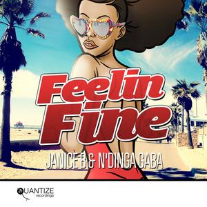 JANICE B/N DINGA GABA - Feelin Fine
