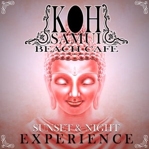 GHENCEA/WKW DJ TEAM/TANI & SOLI - Koh Samui Beach Cafe (Sunset & Night Experience)