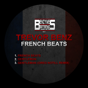 TREVOR BENZ - French Beats