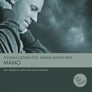 LIZZARA, Thomas feat ANIMAL SWING KIDS - Mamo