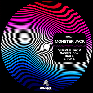 SIMPLE JACK/GABRIEL BONI/ROD B/ERICK S - Monster Jack