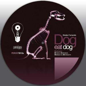 FERNANDO, Bredes - Dog Eat Dog