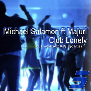 MICHAEL SALAMON feat MAJURI - Club Lonely