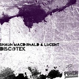 MacDONALD, Shaun/LUCENT - DiscoTek