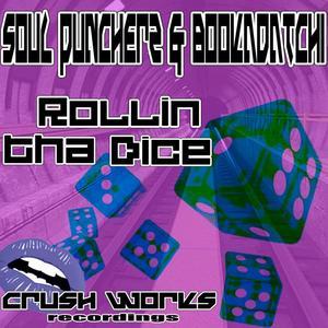 SOUL PUNCHERZ/BOOKADATCHI - Rollin Tha Dice EP