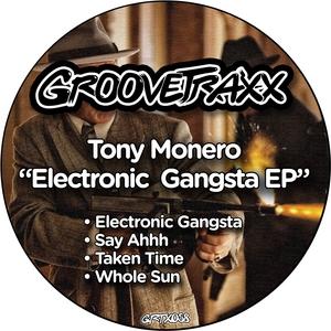 MONERO, Tony - Electronic Gangsta