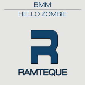 BMM - Hello Zombie