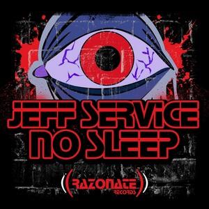 JEFF SERVICE - No Sleep EP