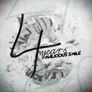 FIGUEROA/OBANDO/MATT KEYL/KRUSOUND/MARCO CIARA/BONAVENTTI/IMAMAN - 4 Years Of Malicious Smile Part 1