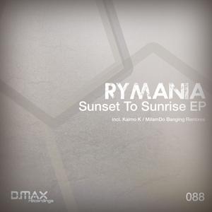 RYMANIA - Sunset To Sunrise EP