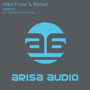 FOYLE, Mike/REFEEL - Legacy