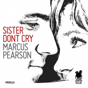 PEARSON, Marcus - Sister Don't Cry