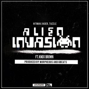 INVASION ALERT feat KNOX BROWN - Alien Invasion