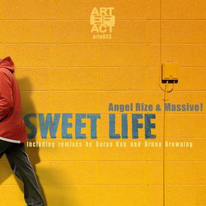 ANGEL RIZE/MASSIVE! - Sweet Life