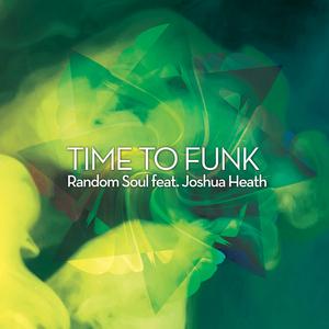 RANDOM SOUL - Time To Funk