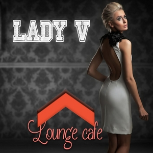 VARIOUS - Lasy V: Lounge Cafe