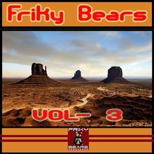 DJ BALOO/MLADY BULWA/FISTON MOMBITO - Friky Bears Vol 3