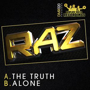 RAZ - The Truth/Alone