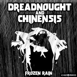DREADNOUGHT/CHINENSIS - Frozen Rain
