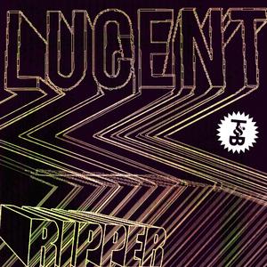 LUCENT - Ripper