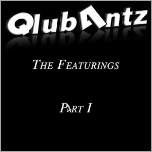 QLUB 4NTZ - The Featurings (Part I)