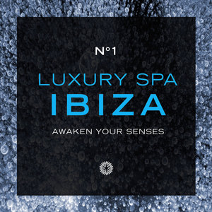 MANDALAY AMBIENT ORCHESTRA - Luxury Spa: Ibiza
