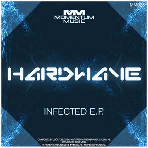 HARDWAVE - Infected